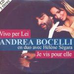 ANDREA BOCELLI feat HELENE SEGARA - Vivo Per Lei