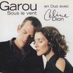 Celine Dion Et Garou - Sous Le Vent