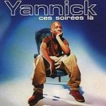 Yannick - Ces Soirées-là