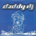 Daddy DJ- Daddy DJ