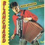 Gerard Blanchard - Rock Amadour