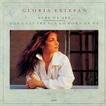 Gloria Estefan - Here We Are