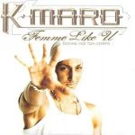 K-Maro - Femme Like You