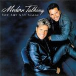 Modern Talking feat. Eric Singleton - You Are Not Alone