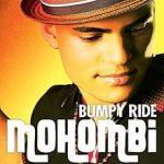 Mohombi - Bumpy Ride