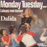 Monday,_Tuesday..._Laissez-moi_danser